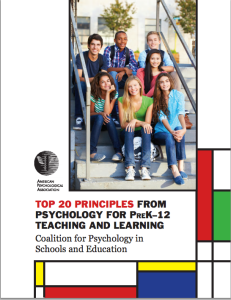 TOP 20 PRINCIPLES FROM PSYCHOLOGY FOR PreK–12 TEACHING AND LEARNING